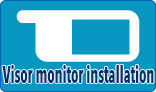 Visor monitor installation